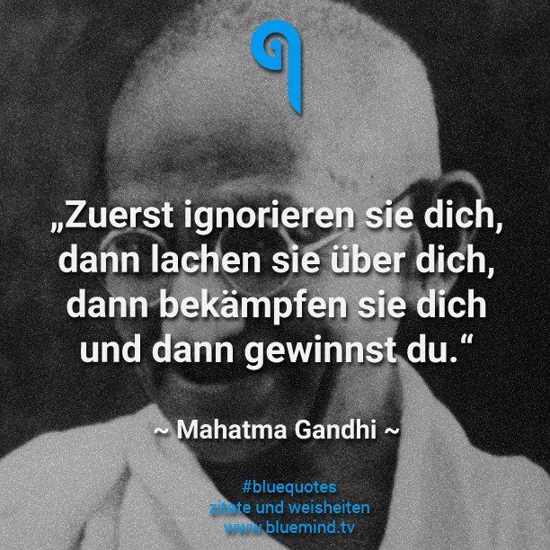 die 10 besten zitate von mahatma gandhi. Black Bedroom Furniture Sets. Home Design Ideas